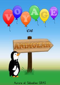 Voyage en Animozar